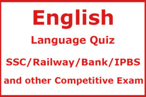 English Language Quiz for all Competitive Exams